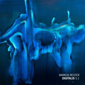 Markus Reuter – Digitalis5-1